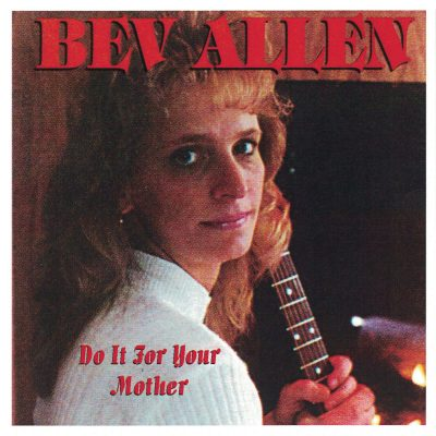 bev-allen-do-it-for-your-mother-cover